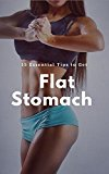 15 Essential Tips to Get a Flat Stomach Woman